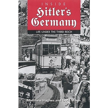 Inside Hitler's Germany: Life Under the Third Reich, Used Book (9781574885033)