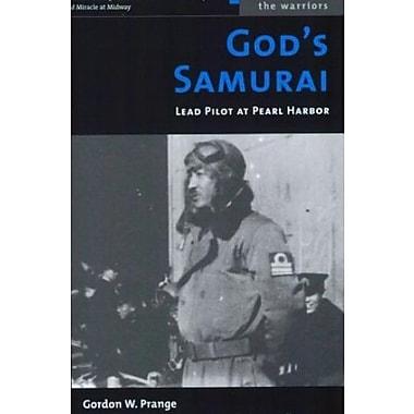 God's Samurai: Lead Pilot at Pearl Harbor, Used Book (9781574886955)
