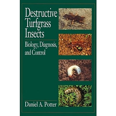 Destructive Turfgrass Insects: Biology, Diagnosis and Control Used Book (9781575040233)