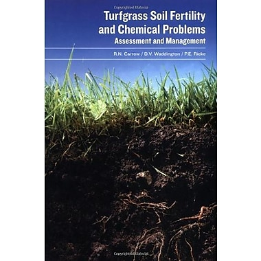Turfgrass Soil Fertility & Chemical Problems: Assessment and Management Used Book (9781575041537)
