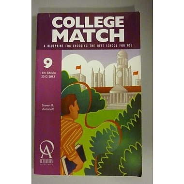 College Match: A Blueprint for Choosing the Best School for You, Used Book (9781575091457)