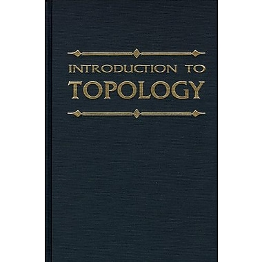 Introduction to Topology, Used Book (9781575240084)