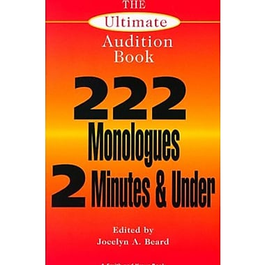 The Ultimate Audition Book: 222 Monologues 2 Minutes and Under, Used Book (9781575250663)