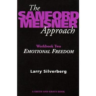 The Sanford Meisner Approach Workbook II : Emotional Freedom, Used Book (9781575250748)