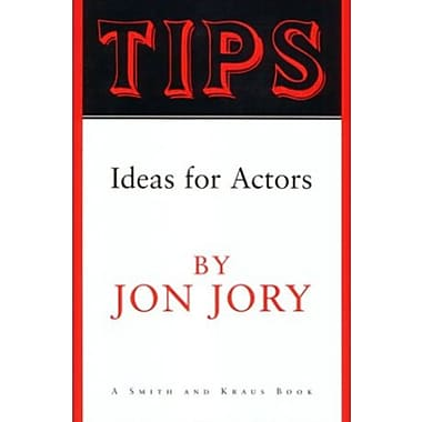 Tips : Ideas for Actors, Used Book (9781575252025)