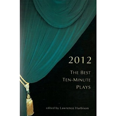 The Best Ten-Minute Plays 2012, Used Book (9781575257938)