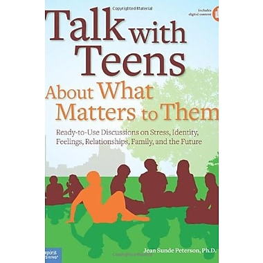 Talk with Teens About What Matters to Them, New Book