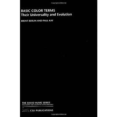 Basic Color Terms: Their Universality and Evolution, Used Book (9781575861623)