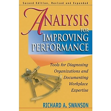 Analysis for Improving Performance: Tools for Diagnosing Organizations & Documenting Workplace Expertise, New Book