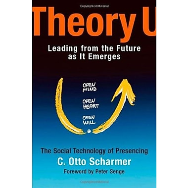 Theory U: Leading from the Future as It Emerges, Used Book (9781576757635)