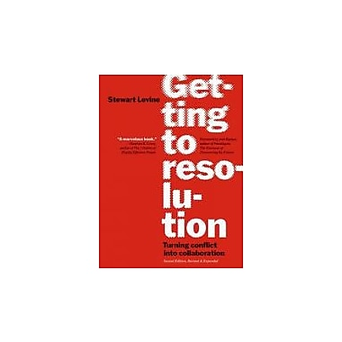 Getting to Resolution: Turning Conflict Into Collaboration Used Book (9781576757710)