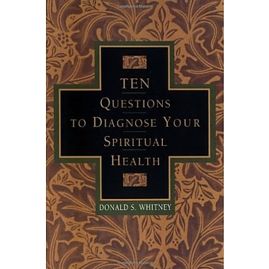 Ten Questions to Diagnose Your Spiritual Health, Used Book (9781576830963)