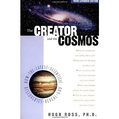 The Creator and the Cosmos: How the Latest Scientific Discoveries of the Century Reveal God, Used Book (9781576832882)