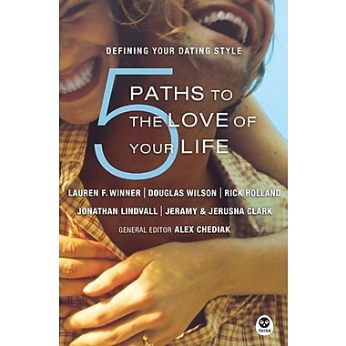 5 Paths to the Love of Your Life: Defining Your Dating Style, Used Book (9781576837092)