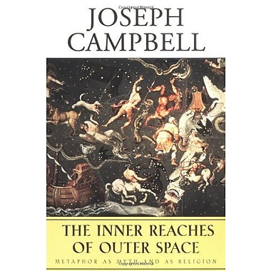 The Inner Reaches of Outer Space: Metaphor as Myth and as Religion, Used Book, (9781577312093)