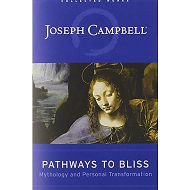 Pathways to Bliss: Mythology and Personal Transformation, Used Book (9781577314714)