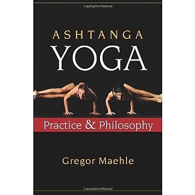 Ashtanga Yoga: Practice and Philosophy Used Book (9781577316060)