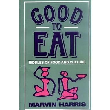 Good to Eat: Riddles of Food and Culture, Used Book (9781577660156)