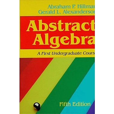 Abstract Algebra: A First Undergraduate Course, Used Book (9781577660828)