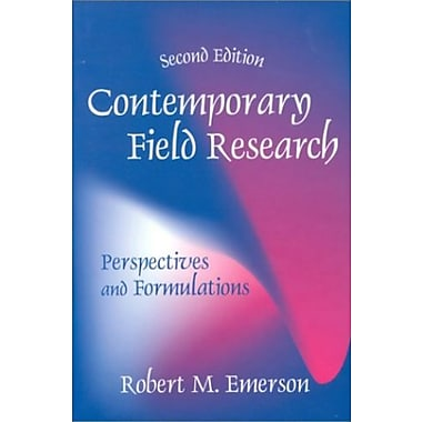 Contemporary Field Research : Perspectives and Formulations, Used Book (9781577661856)