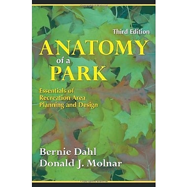 Anatomy of a Park: Essentials of Recreation Area Planning and Design, Used Book (9781577662808)