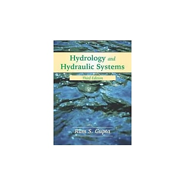 Hydrology and Hydraulic Systems, Used Book (9781577664550)