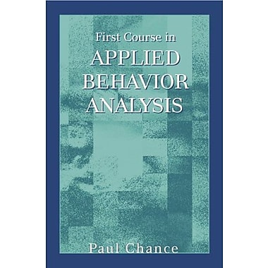 First Course in Applied Behavior Analysis, Used Book (9781577664727)