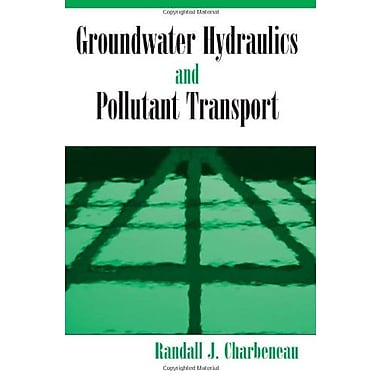 Groundwater Hydraulics And Pollutant Transport, Used Book (9781577664796)