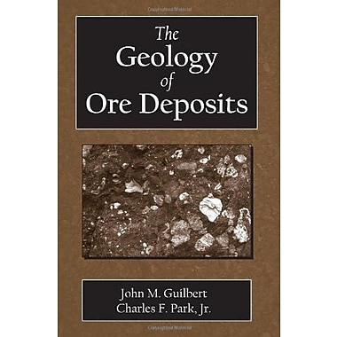 The Geology of Ore Deposits, Used Book (9781577664956)