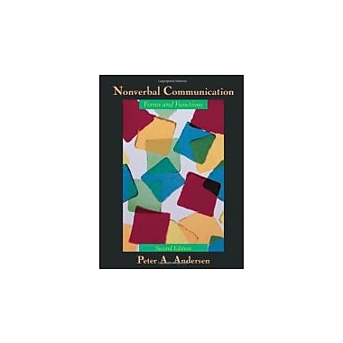 Nonverbal Communication: Forms and Functions, 2/E, Used Book (9781577665434)