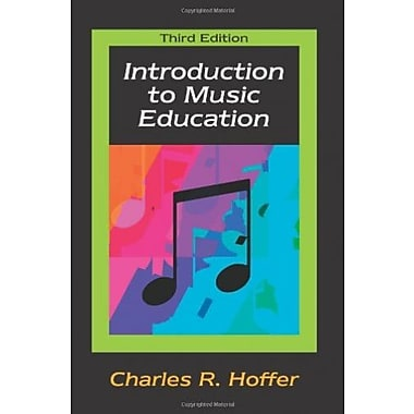 Introduction to Music Education, Used Book (9781577665496)