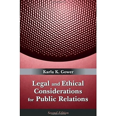 Legal and Ethical Considerations for Public Relations, Used Book (9781577665540)