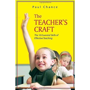 The Teacher's Craft: The 10 Essential Skills of Effective Teaching, Used Book (9781577665595)