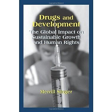 Drugs and Development: The Global Impact on Sustainable Growth and Human Rights, Used Book (9781577665724)