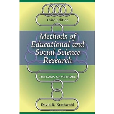 Methods of Educational and Social Science Research: The Logic of Methods, Used Book (9781577665762)
