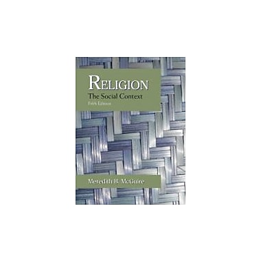 Religion: The Social Context, Used Book (9781577665779)