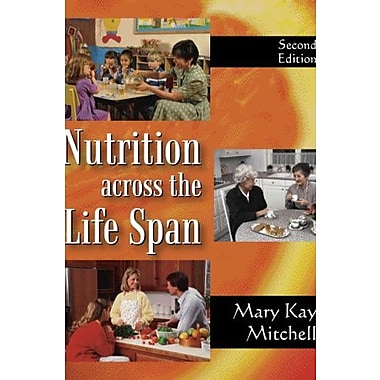 Nutrition Across the Life Span, Used Book (9781577666042)