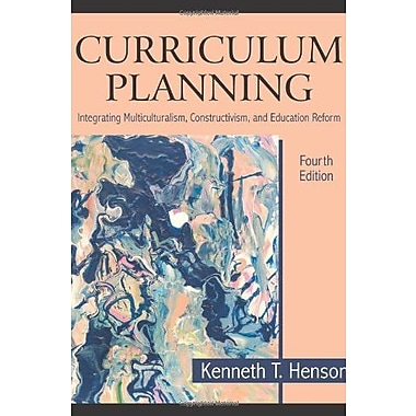 Curriculum Planning: Integrating Multiculturalism, Constructivism and Education Reform, Used Book (9781577666097)