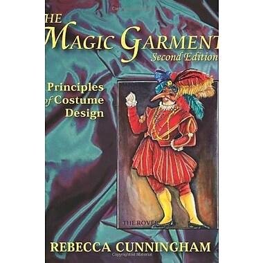The Magic Garment: Principles of Costume Design, Used Book (9781577666134)