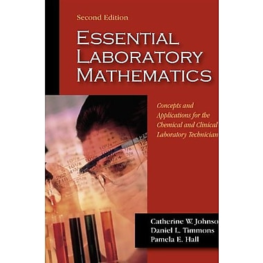 Essential Laboratory Mathematics: Concepts & Applications for the Chemical & Clinical Laboratory..., Used Book (9781577666608)
