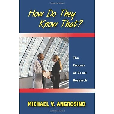 How Do They Know That?: The Process of Social Research, Used Book (9781577666714)