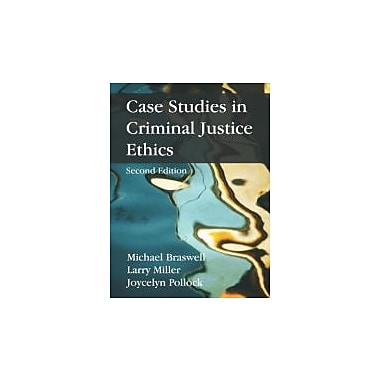Case Studies in Criminal Justice Ethics, Used Book (9781577667476)