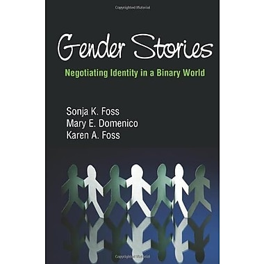 Gender Stories: Negotiating Identity in a Binary World, Used Book (9781577667919)