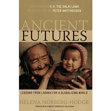 Ancient Futures: Lessons from Ladakh for a Globalizing World, Used Book (9781578051625)