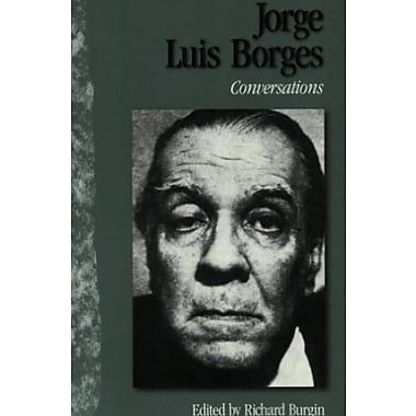 Jorge Luis Borges: Conversations, Used Book (9781578060764)