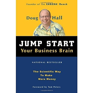 Jump Start Your Business Brain: The Scientific Way To Make More Money Used Book (9781578601790)