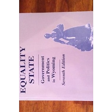 EQUALITY STATE:GOVT.+POLITICS, Used Book (9781578790920)