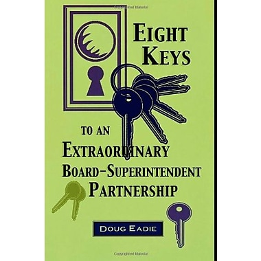 Eight Keys to an Extraordinary Board-Superintendent Partnership, Used Book (9781578860166)