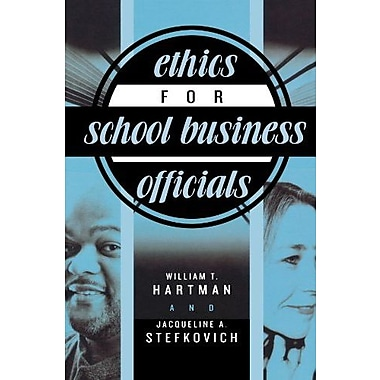 Ethics for School Business Officials, Used Book (9781578862054)