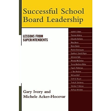 Successful School Board Leadership: Lessons from Superintendents, Used Book (9781578866311)